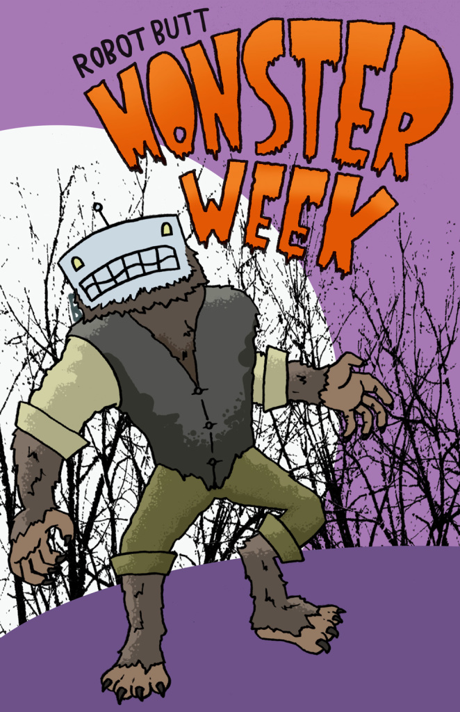 Monster Week at Robot Butt