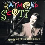 Things You Should Know About: Raymond Scott
