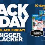 "Walmart Introduces ""Bigger & Blacker Black Friday"""