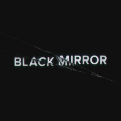 Things You Should Know About: 'Black Mirror'
