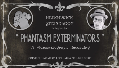 Phantasm Exterminators Title